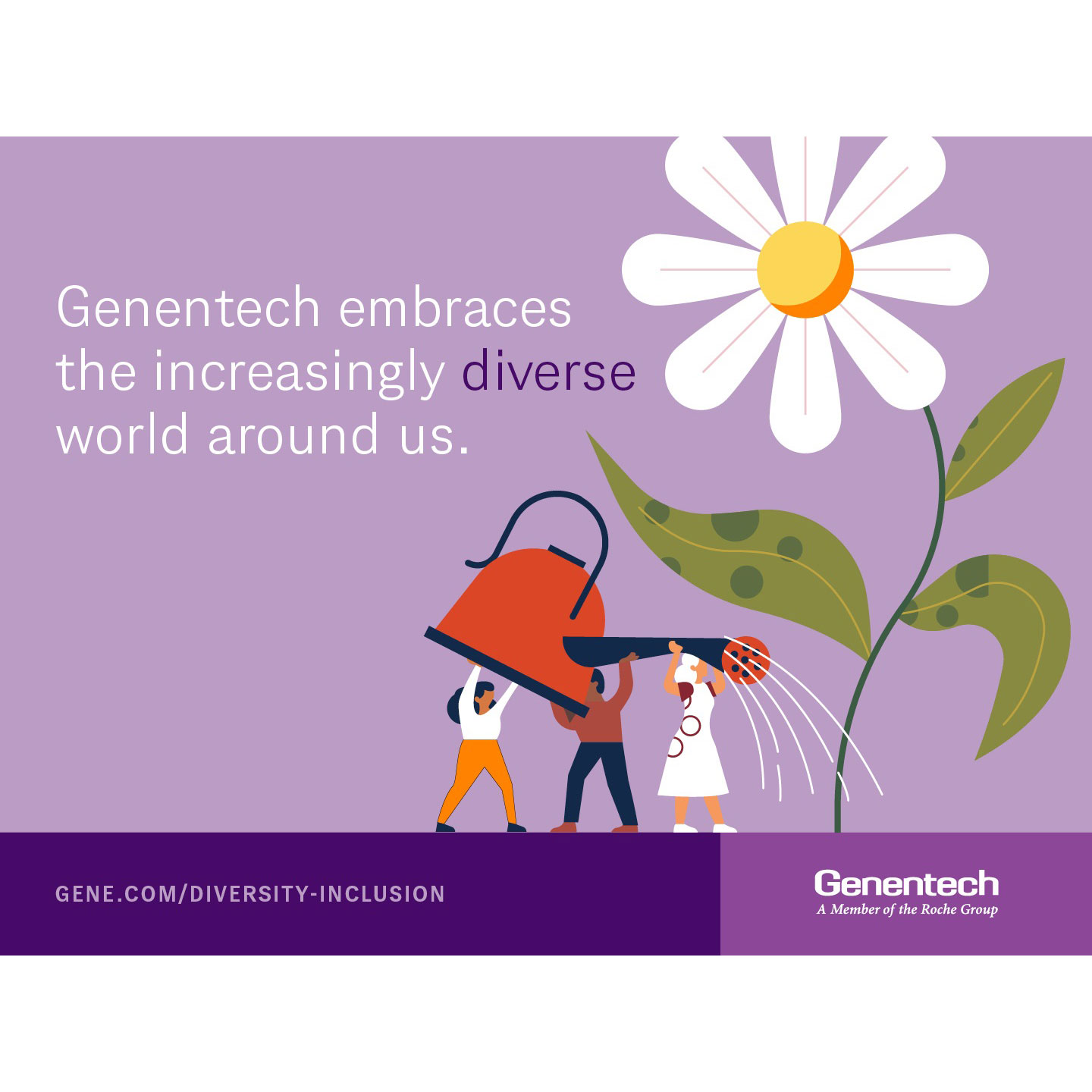 Genentech embraces the increasingly diverse world around us.
