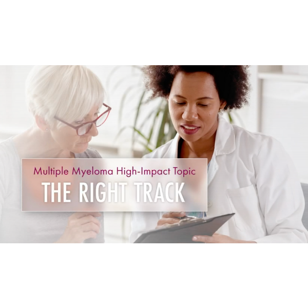 MMRF Patient Education: The Right Track