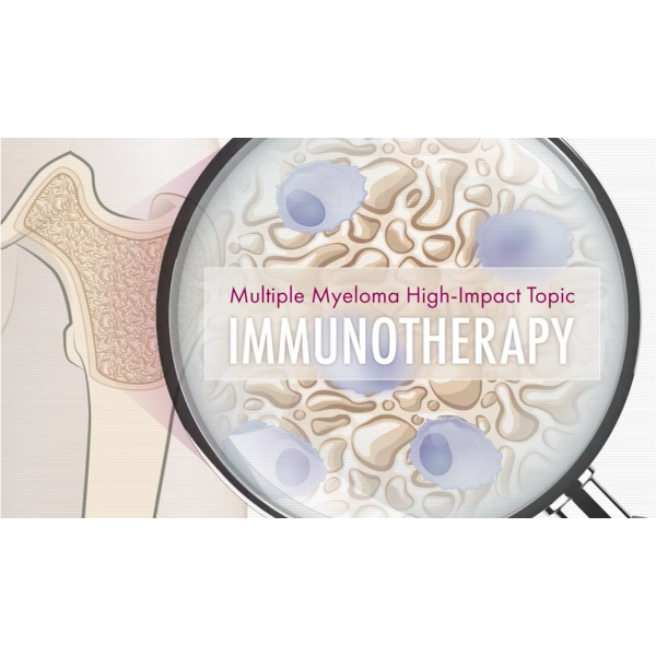 MMRF Patient Education: Immunotherapy
